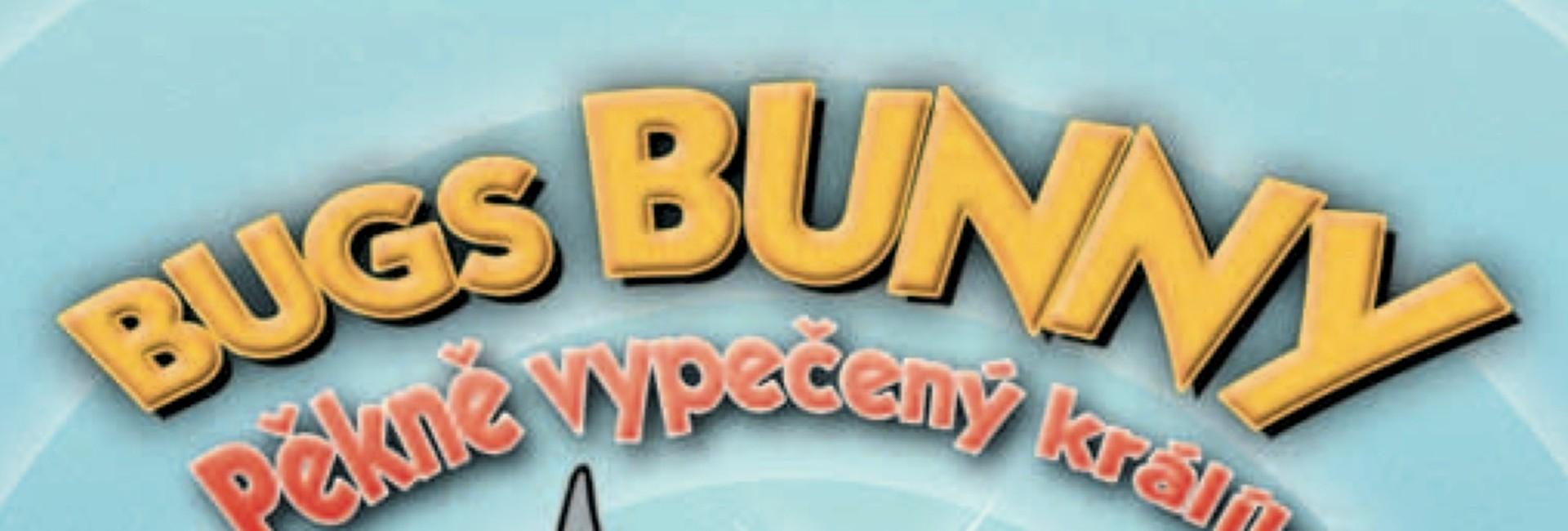 Bugs Bunny: Pekne vypečený zajac